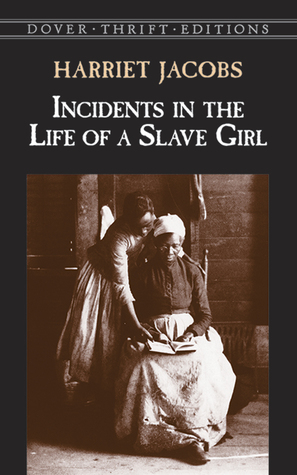 incidents in the life of a slave girl by harriet jacobs 152519