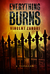 Everything Burns by Vincent Zandri