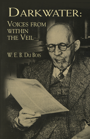 darkwater voices from in the veil by w e b du bois