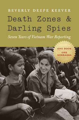 Death Zones and Darling Spies: Seven Years of Viet...