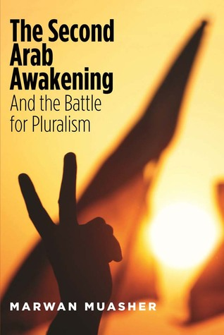The Second Arab Awakening: And the Battle for Pluralism