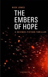 The Embers of Hope (Hibernation, #2)
