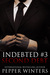Second Debt (Indebted, #3) by Pepper Winters
