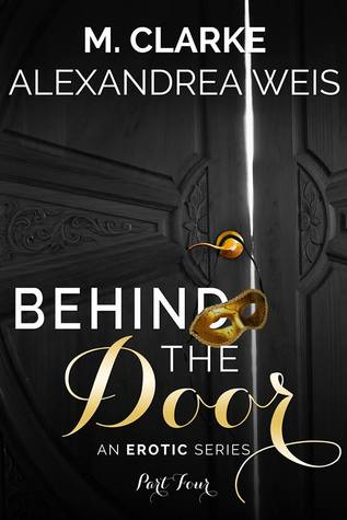 Behind The Door (Part 4)