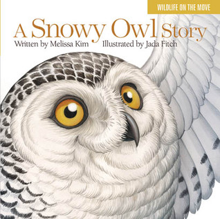 Ebook A Snowy Owl Story by Melissa Kim read!