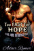 Too Fast For Hope (Steel Veins MC, #3) by Adair Rymer