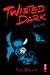 Twisted Dark, Volume 5