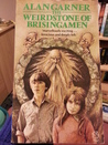 The Weirdstone of Brisingamen (Tales of Alderley, #1)