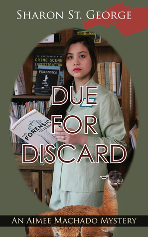 Due for Discard by Sharon St. George