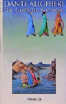 Die Göttliche Komödie: Mit Illuminierungen Aus Dem Codex Urbinate Latino 365