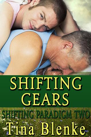 Shifting Gears (Shifting Paradigm, #2)