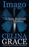 Imago (Kate Redman Mysteries, #3)