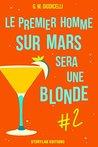 Le premier homme sur Mars sera une blonde, épisode 2 by StoryLab éditions