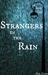 Strangers in the Rain: A Sh...