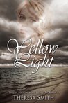 Yellow Light (Somebody That I Used to Know, #2)