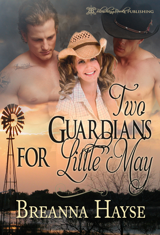 Two Guardians for Little May by Breanna Hayse