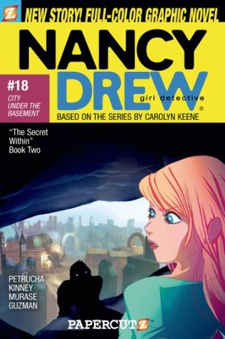 Nancy Drew #18: City Under the Basement (Nancy Drew Graphic Novels: Girl Detective)