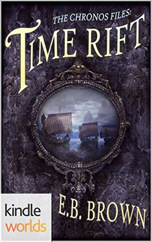 Time Rift (The Chronos Files; The Viking Sagas, #1)