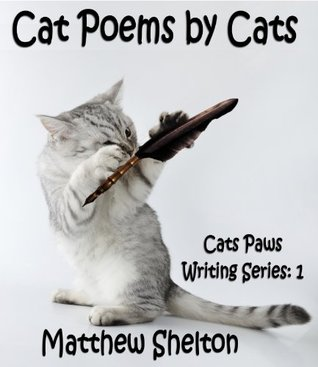 cat-poems-by-cats-cats-paws-writing-poems-book-1