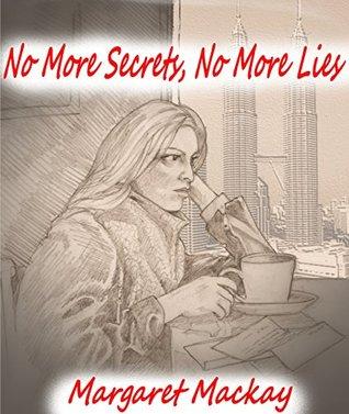No More Secrets No More Lies