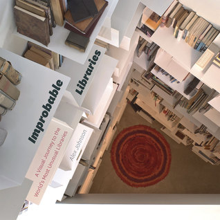 Improbable Libraries: A Visual Journey to the World's Most Unusual Libraries