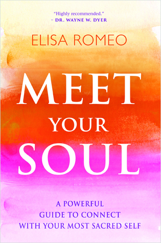 meet-your-soul-a-powerful-guide-to-connect-with-your-most-sacred-self
