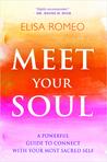 Meet Your Soul: A...