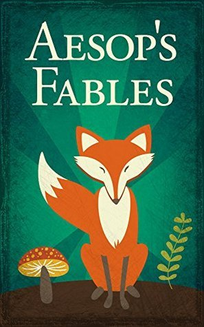 Aesop's Fables: Illustrated Edition, including The Tortoise and the Hare, The Ant and the Grasshopper, The Boy Who Cried Wolf, and Many More!