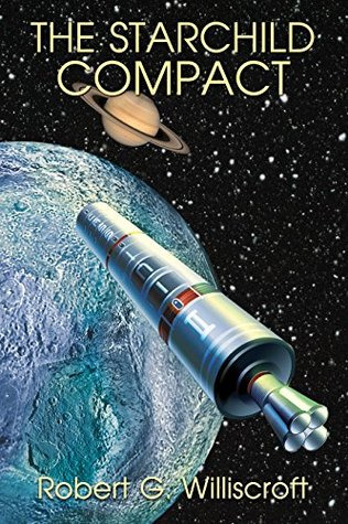 The Starchild Compact - A Hard Science Fiction Novel of Jihad and Interplanetary Exploration(Starchild Series, Book 2)