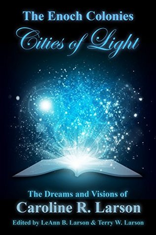 the-enoch-colonies-cities-of-light