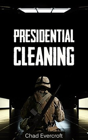 Presidential Cleaning: A Psychological Suspense Novel