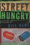 "Street Hungry: A Mystery (N.S. ""Shep"" Ladderback and Andrea Cosicki Mysteries)"
