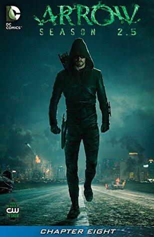 Arrow: Season 2.5 (2014-) #8 - Awakenings