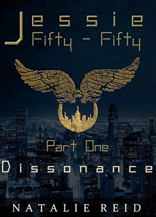 Dissonance (Jessie Fifty-Fifty Book 1)
