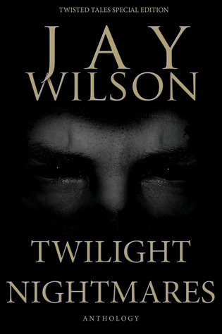 Twilight Nightmares