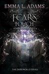 Fear's Touch by Emma L. Adams