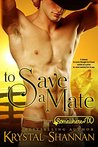 To Save a Mate (VonBrandt Family, #1)