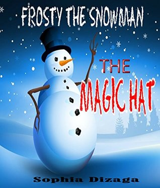 Frosty The Snowman: The Magic Hat