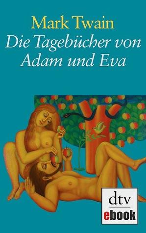 Descargar Die tagebücher von adam und eva epub gratis online Mark Twain