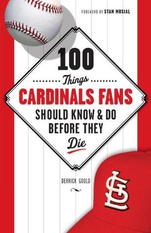 100 Things Cardinals Fans Should Know & Do Before They Die Descarga gratuita de Amazon ebooks