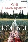 Kolibri by Kati Hiekkapelto