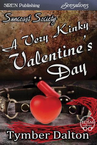 A Very Kinky Valentine's Day (Suncoast Society, #15)