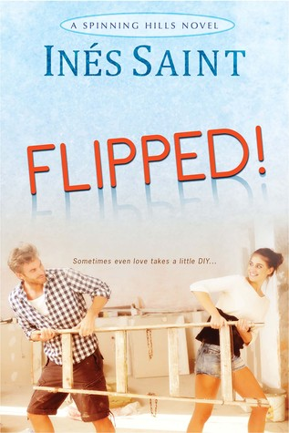 Flipped! (Spinning Hills, #1)