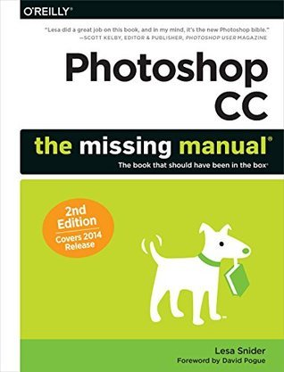 Photoshop CC: The Missing Manual: Covers 2014 release