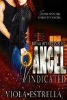 Angel Vindicated (Abby Angel #1)