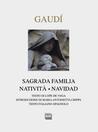 Gaudí: Sagrada Familia. Natività-Natividad