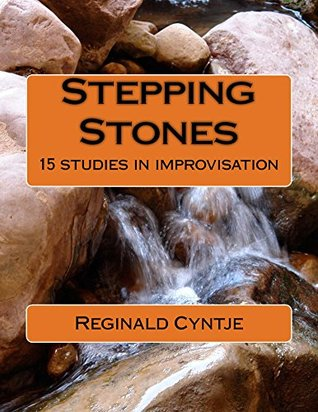 Stepping Stones: 15 studies in improvisation (Volume)