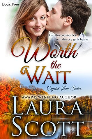 Worth The Wait (Crystal Lake #4)