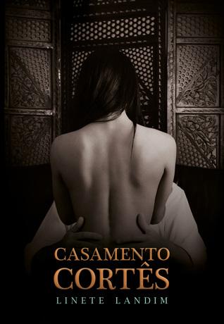 Casamento Cortês (Vale Ribeiro, #3)