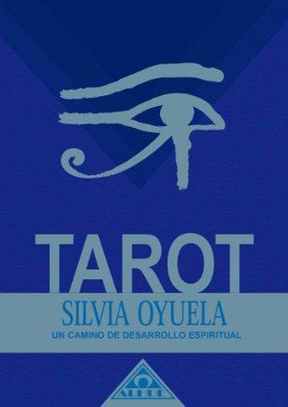 Tarot, un camino de desarrollo espiritual (Caminos De Transformacion)